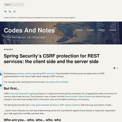 Spring Security's CSRF protection for REST services: the client side and the server side – Codes And Notes