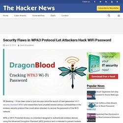 Security Flaws in WPA3 Protocol Let Attackers Hack WiFi Password