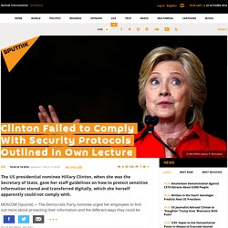 Clinton Failed to Comply With Security Protocols Outlined in Own Lecture
