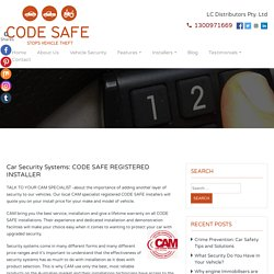 Car Security Systems: CODE SAFE REGISTERED INSTALLER