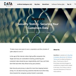 Security Testing- Securing Your Customers Data