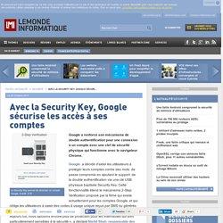 Avec la Security Key, Google sécurise les accès à ses comptes
