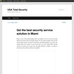 Get the best security service solution in Miami