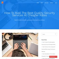 How To Avail The Best Quality Security Services At Cheaper Rates