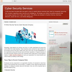 Cyber Security Services: 5 Online Security Tips by Cyber Security Company