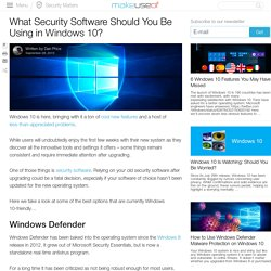 What Security Software Should You Be Using in Windows 10?