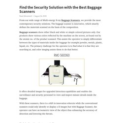 Find the Security Solution with the Best Baggage Scanners
