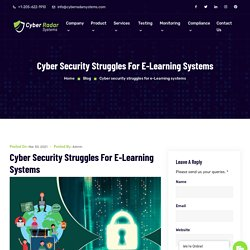 Cyber security struggles for e-Learning systems