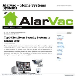 Top 10 Best Home Security Systems in Canada 2020
