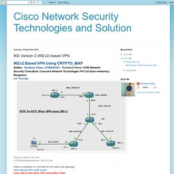 Cisco Network Security Technologies and Solution: IKE Version 2 (IKEv2) based VPN