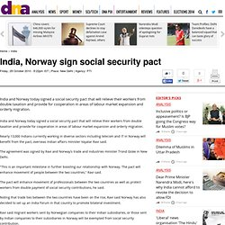 India, Norway sign social security pact