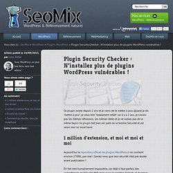 Plugin Security Checker: vérifiez la sécurité des plugins WordPress