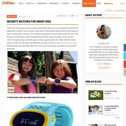Security Watches For Smart Kids