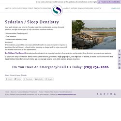 Sedation & Painless Dentistry in Fairfield, CT