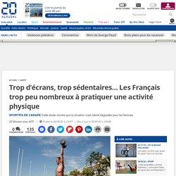 Trop d'écrans, trop sédentaires… Les Français trop peu nombreux à pratiquer une activité physique