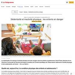 Sédentarité et inactivité physique: les enfants en danger - Sédentarité : les enfants en danger - Le Télégramme