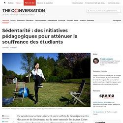 Sédentarité : des initiatives pédagogiques pour atténuer la souffrance des étudiants / The conversation, avril 2021