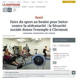 Faire du sport au boulot pour lutter contre la sédentarité : la Sécurité sociale donne l'exemple à Clermont - Clermont-Ferrand (63000) - La Montagne