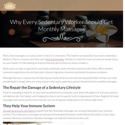 Why Every Sedentary Worker Should Get Monthly Massages - Soul 2 SoleSoul 2 Sole