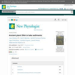 Ancient plant DNA in lake sediments - Parducci - 2017 - New Phytologist