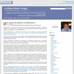 BLOG ALBERT AMGAR 21/06/10 Argent : pouvoir de séduction ou antibactérien ?