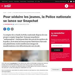 Pour séduire les jeunes, la Police nationale se lance sur Snapchat