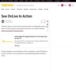 Clips: See OnLive In Action