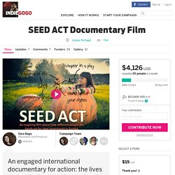 SEED ACT Documentary Film