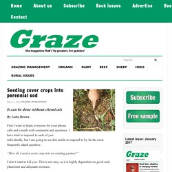 Seeding cover crops into perennial sod