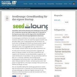 Hanse Ventures Blog » Blog Archive » Seedlounge: Crowdfunding für das eigene Startup