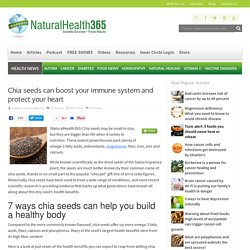 Chia seeds boost immune function and protect the heart