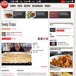 Seedy Crisps Recipe : Alton Brown