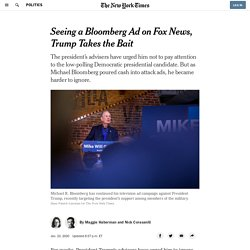 Seeing a Bloomberg Ad on Fox News, Trump Takes the Bait