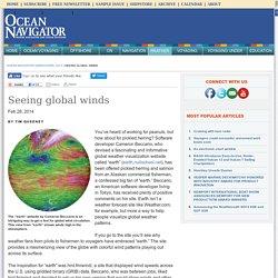 Seeing global winds - Ocean Navigator - March/April 2014