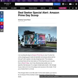 Deal Seeker Special Alert: Amazon Prime Day Scoop
