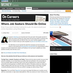 Where Job Seekers Should Be Online