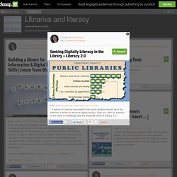 Seeking Digitally Literacy in the Library « Literacy 2.0 | Libraries and literacy