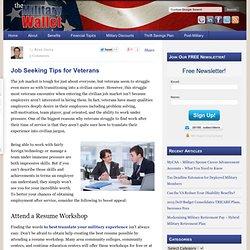 Job Seeking Tips for Veterans - How to Find a Civilian Job