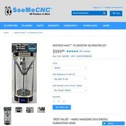 SeeMeCNC® Rostock MAX™ v2 Desktop 3D Printer Kit