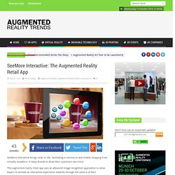 SeeMore Interactive – The Augmented Reality Retail App