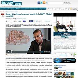 SeeMy développe le réseau social de la RATP, l'Oréal ou AG2R