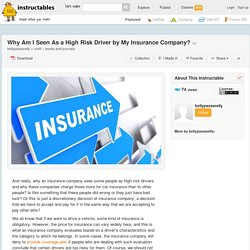 Why Am I Seen As a High Risk Driver by My Insurance Company? - All