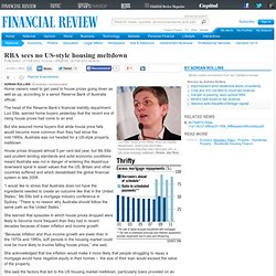RBA sees no US-style housing meltdown