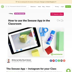 How to Use the Seesaw App in the Classroom - Teacher Hints & Tips
