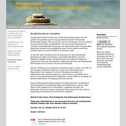Borderline besser verstehen - SeeSeminare-Fortbildung für psychosoziale Berufe