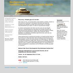 Recovery: Wieder gesund werden - SeeSeminare-Fortbildung für psychosoziale Berufe