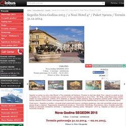Segedin Nova Godina 2015 /2 Noci Hotel 4* / Paket 79eura /Termin 31.12
