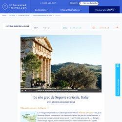 Ségeste, Sicile - Visitez le Temple dorique de Ségeste