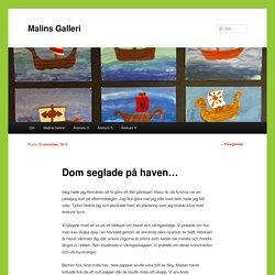 Dom seglade på haven... - Malins GalleriMalins Galleri