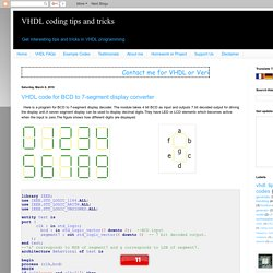 VHDL coding tips and tricks: VHDL code for BCD to 7-segment display converter
